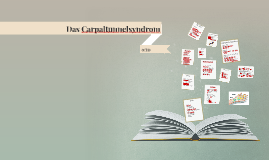 Das Carpaltunnelsyndrom  (CTS)