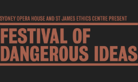 Festival Of Dangerous Ideas