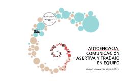 II AUTOEFICACIA, COMUNICACIÓN ASERTIVA Y TRABAJO EN EQUIPO