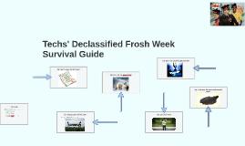 The Declassified Frosh Week Survival Guide