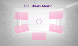 The Library Mouse