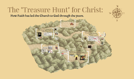 "The ""Treasure Hunt"" for Christ:"