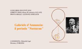 """Gabriele D'Annunzio e il periodo """"Notturno"""""""
