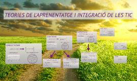 TEORIES DE L'APRENENTATGE I INTEGRACIÓ DE LES TIC
