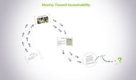 Moving Toward Sustainability