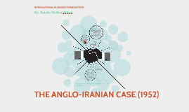THE ANGLO-IRANIAN CASE (1952)