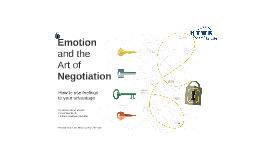Emotion and the Art of Negotiation
