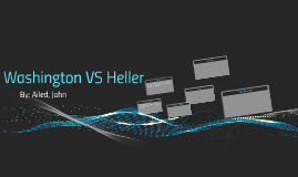 Washington VS Heller