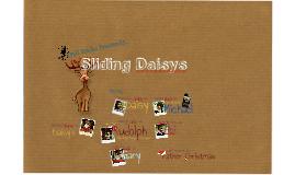 Sliding Daisys