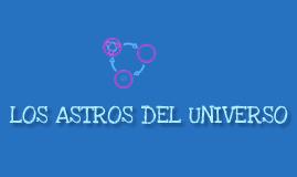 Copy of LOS ASTROS DEL UNIVERSO