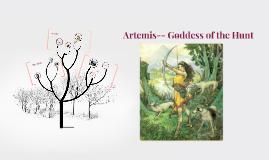Artemis-- Goddess of the Hunt