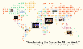 """Proclaiming the Gospel to All the World"