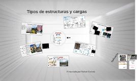 Tipos de estructuras y cargas