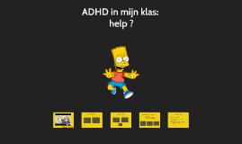 ADHD in mijn klas: help ?