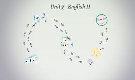Unit 9 - English II