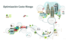 Optimización Costo-Riesgo