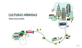 Copy of CULTURAS HÍBRIDAS