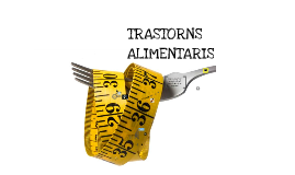 Trastorns alimentaris