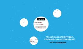 PRINCIPALES CORRIENTES DEL PENSAMIENTO CONTEMPORÁNEA