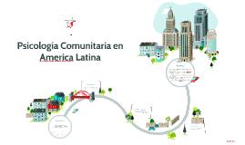 Psicología Comunitaria en America Latina