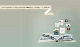 HECHOS HISTORICOS DE LA LITERATURA MODERNA EN COLOMBIA Y EN