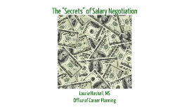 "The ""Secrets"" of Salary Negotiation"