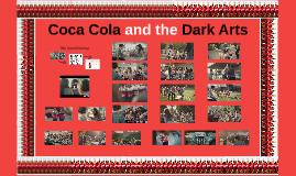 Coca Cola and the Dark Arts