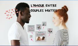 L'amour entre couples mixtes