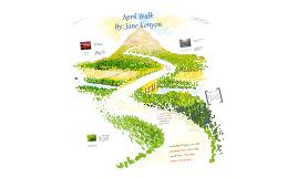 April Walk