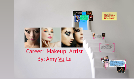 Copy of Career:  Makeup  Artist