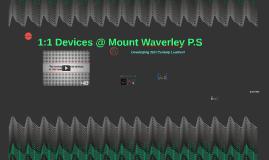 1:1 Devices @ Mount Waverley P.S