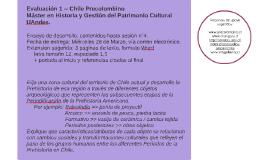 Evaluación 1 -- Chile Precolombino
