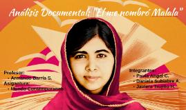"""Análisis Documental: """"Él me nombró Malala"""""""