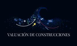 PARTE III .VALUACIÓN DE CONSTRUCCIONES
