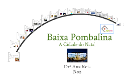 Dinamização Baixa Pombalina