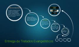 Entrega de Tratados Evangelísticos
