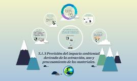 3.1.3 Previsión del impacto ambiental derivado de la extracc