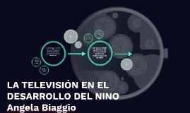 LA TELEVISIÓN EN EL DESARROLLO DEL NINO