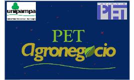 Apresentação PET. Agronegócio 3