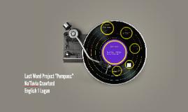 """Last Word Project """"Pompous"""""""