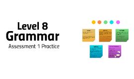 Level 8 Grammar #1