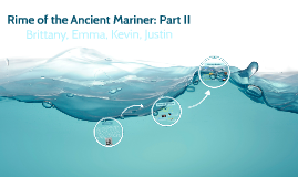 Rime of the Ancient Mariner: Part II