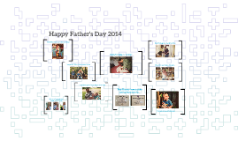 Copy of Happy Father's Day 2014