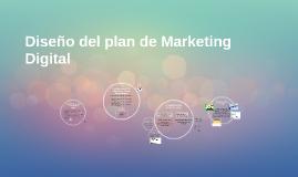 Diseño del plan de Marketing Digital