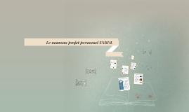 Copy of Le nouveau projet personnel ESRDL
