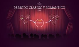 PERIODO CLÁSICO Y ROMANTICO