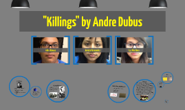 "Copy of ""Killings"" by Andre Dubus"