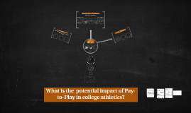 What is the  potential impact of Pay-to-Play?