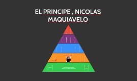 EL PRINCIPE , NICOLAS MAQUIAVELO