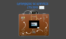 CATALOGUE DE SERVICES ETS